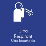 Ultra respirant